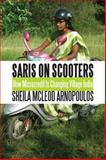 Saris on Scooters, Sheila McLeod Arnopoulos, 1554887224