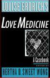 Louise Erdrich's Love Medicine : A Casebook, , 0195127226