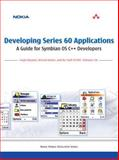 Developing Series 60 Applications : A Guide for Symbian OS C++ Developers, Edwards, Leigh and Barker, Richard, 0321227220
