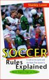 Soccer Rules Explained, Stanley Lover, 1558217223