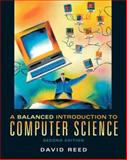 A Balanced Introduction to Computer Science, Reed, David, 0136017223