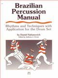 Brazilian Percussion Manual, Dan Sabanovich, 0739027220