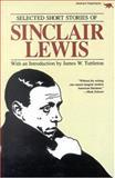 Selected Short Stories of Sinclair Lewis, Sinclair Lewis, 0929587227