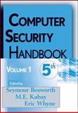 Computer Security Handbook, Fifth Edition, Volume 1, Bosworth, 0470327227