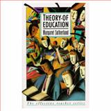 Theory of Education, Sutherland, Margaret, 0582297222