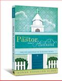 When the Pastor Is Your Husband, Donna Bordelon Alder, 0834127229