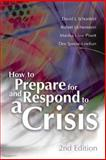 How to Prepare for and Respond to a Crisis 9780871207227