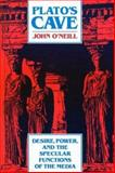 Plato's Cave, John O'Neil, 0893917222