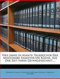 Vier Jahre in Asante, Friedrich August Ramseyer and Johannes Kuehne, 1147347220