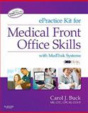 EPractice Kit for Medical Front Office Skills with MedTrak Systems, Buck, Carol J., 1437727220