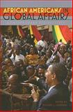 African Americans in Global Affairs : Contemporary Perspectives, , 1555537227