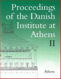 Proceedings of the Danish Institute at Athens 2 9788772887227