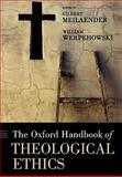 The Oxford Handbook of Theological Ethics, , 0199227225