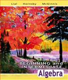 Beginning and Intermediate Algebra plus MyMathLab Student Access Kit, Lial, Margaret L. and Hornsby, John, 0321507223