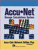 Accu.Net : Dosage Calculations System, Delmar Publishers Staff and Summerlin, Kip, 0766807223