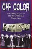 Off Color, Daniel Waugh, 0988977222