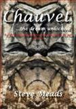 Chauvet, the Dream Unlocked, Steve Meads, 1491247223