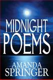 Midnight Poems, Amanda Springer, 161546722X