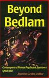 Beyond Bedlam 9781879427228