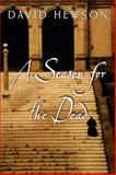 A Season for the Dead, David Hewson, 0385337221