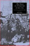 The Crisis of Literature in The 1790s : Print Culture and the Public Sphere, Keen, Paul, 0521027225