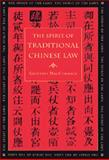 The Spirit of Traditional Chinese Law 9780820317229
