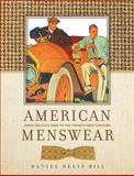 American Menswear, Daniel Delis Hill, 089672722X