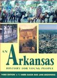 An Arkansas History for Young People, T. Harri Baker and Jane Browning, 1557287228