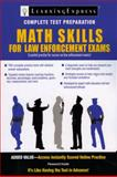 Math Skills for Law Enforcement Exams, LearningExpress Editors, 1576857220