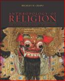 Anthropology of Religion : The Unity and Diversity of Religions, Crapo, Richley H., 0072387238