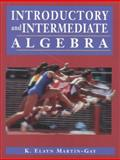 Introductory and Intermediate Algebra, Martin-Gay, K. Elayn, 0138957231