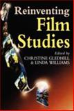 Reinventing Film Studies, Gledhill, Christine and Williams, Linda, 0340677236