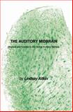 The Auditory Midbrain : Structure and Function in the Central Auditory Pathway, Aitkin, Lindsay, 1475767234