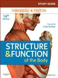 Study Guide for Structure and Function of the Body, Swisher, Linda, 0323077234