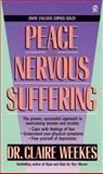 Peace from Nervous Suffering, Claire Weekes, 0451167236