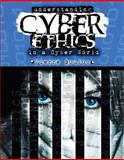 Understanding Cyber Ethics in a Cyber World, Boulos, Pierre, 0757557236
