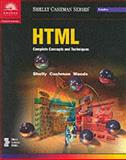 HTML : Complete Concepts and Techniques, Shelly, Gary B. and Cashman, Thomas J., 0789547236