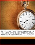 La Estrella de Olympi, Rafael Calleja and Carlos Arniches y Barrera, 114942723X
