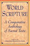 World Scripture : A Comparative Anthology of Sacred Texts, , 1557787239