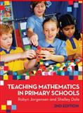 Teaching Mathematics in Primary Schools, Robyn Jorgensen and Shelley Dole, 1741757231