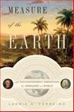 The Measure of the Earth, Larrie D. Ferreiro, 0465017231