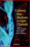 Coherent Flow Structures in Open Channels 9780471957232