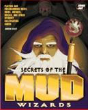 Secrets of the MUD Wizard, Poirier and Busey, Andrew, 0672307235