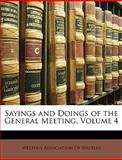 Sayings and Doings of the General Meeting, , 1146827237