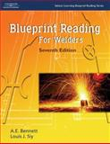 Blueprint Reading for Welders, Bennett, A. E. and Siy, Louis J., 1401867235
