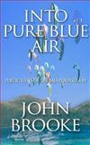 Into Pure Blue Air, John Brooke, 1467997234