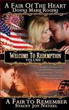 Welcome to Redemption Volume I, Stacey Netzel and Donna Rogers, 1479327239