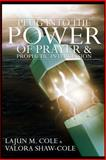 Plug into the Power of Prayer and Prophetic Intercession, LaJun Cole and Valora Shaw-Cole, 1497527236