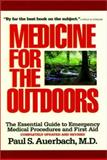 Medicine for the Outdoors, Paul S. Auerbach, 1558217231