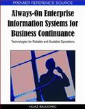 Always-On Enterprise Information Systems for Business Continuance : Technologies for Reliable and Scalable Operations, Nijaz Bajgoric, 1605667234